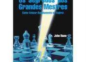 Os segredos dos grandes mestres - como vencer rapidamente no xadrez - john nunn