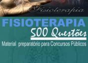 Apostila concurso fisioterapeuta 500 questões