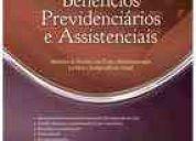 Livro manual prático dos benefícios previdenciários e assistenciais