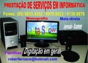 ServiÇos de digitaÇÃo e informÁtica em geral