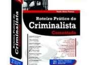 Roteiro prático do criminalista comentado