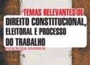 Livro temas relevantes de direito constitucional, eleitoral e processo do trabalho