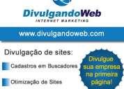 Divulgação de sites, links patrocinados, cadastros em buscadores, otimização