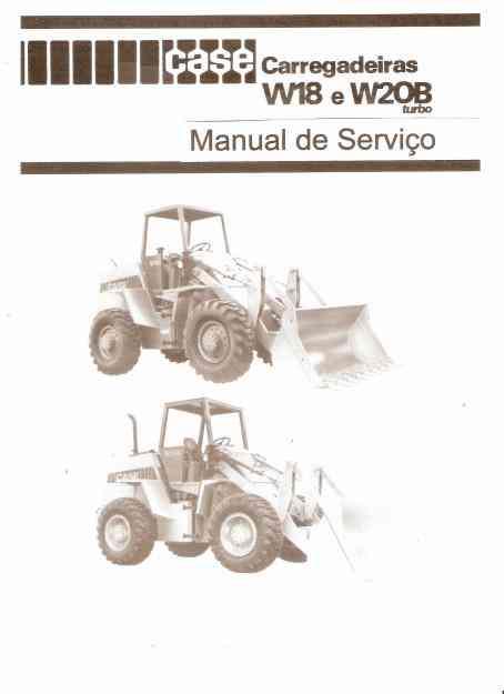 Manual de Serviço PA-Carregadeira Case W 18 -W20B EM CD-ROM