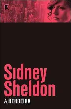 Sidney Sheldon - A herdeira