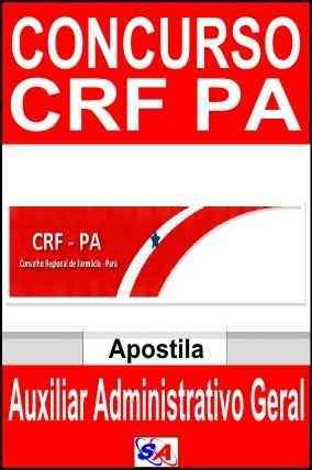Apostilas Concursos CRF PA 2013 Auxiliar Administrativo Geral