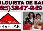 Folguista de babá para fortaleza (85)3047-9491
