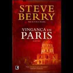 Steve Berry - Vingança em Paris
