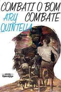 LIVRO - Combati o Bom Combate - Ary Quintella