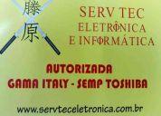 Serv tec  eletronica- autorizada semp toshiba, gama italy, ns inaladores
