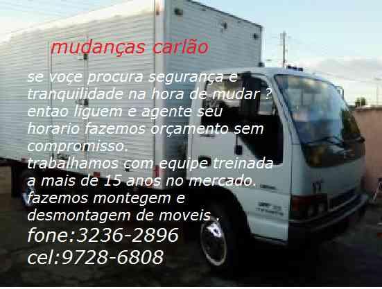 mudanças carlão fone: 3236-2896 cel:9768-6808