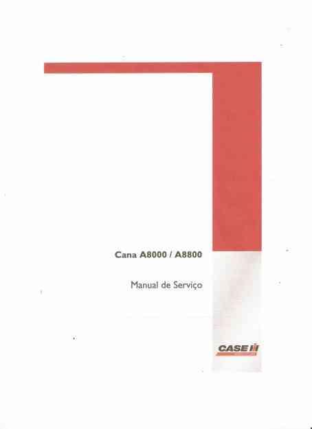 Manual de Serviço Colhedora de Cana Case A 8000/ A 8800