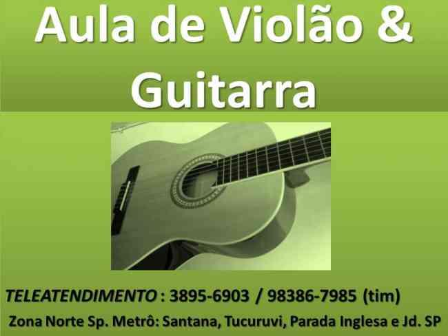 Aulas Curso Violão Guitarra Teclado Canto Metrô Santana e Jd SP